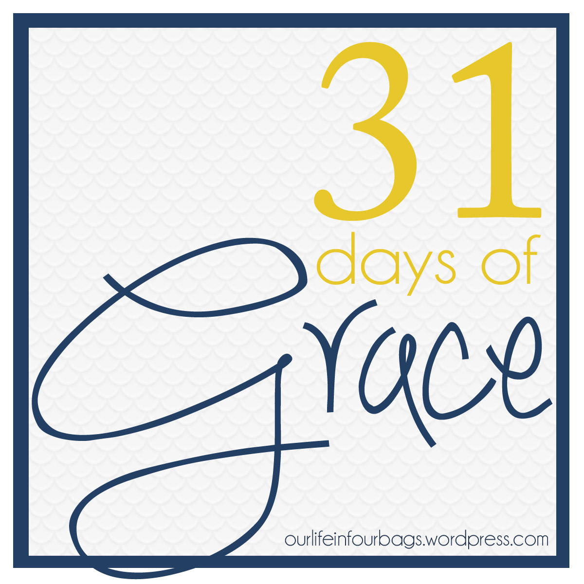 31 days of grace