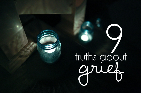 9 truths about grief